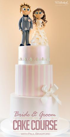 The Bride and Groom cake course continues to reinforce our huge wedding cake course selection only available at www.designer-cakes.com