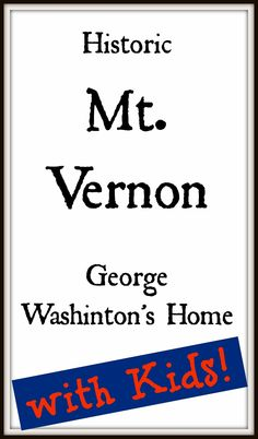A top 10-tip list for visiting Mt. Vernon.  Located right on the waterfront near Washington, DC and Alexandria.  Great place to take the kids at any time of the year.