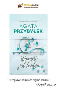 Wierność jest trudna - Agata Przybyłek ebook, książka