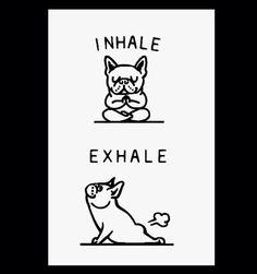 INHALE - EXHALE