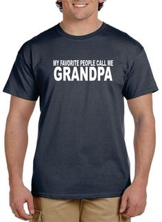 Grandfather Gift Grandpa Gift My FAVORITE PEOPLE Call by gulftees