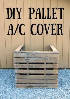 Wooden Pallet Furniture How To Build Your Own Pallet AC Cover - Pallet Projects - 150 Easy Ways to Build Pallet Projects - DIY Wooden Pallet Projects, Wooden Pallet Furniture, Wooden Pallets, Pallet Wood, Pallet Benches, Pallet Tables, Pallet Bar, Furniture Ideas, Pallet Shelves