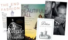 12 Books to Read If You Want to Work in Fashion. There are a lot of great books about fashion, but these 12 will actually teach you something.