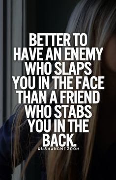 16 Best Back Stabbing Friends Images In 2019 Quotes To Live By