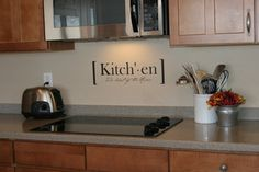 Kitchen - {The heart of the home} This is the perfect message to send to your family and guests. Size - 8h x 22w (other sizes available upon
