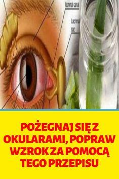 Pożegnaj się z okularami, popraw wzrok za pomocą tego przepisu Natural Cures, Detox, The Cure, Health, Nature, Ideas, Naturaleza, Health Care, Healthy