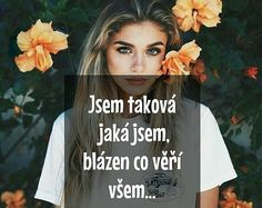 Bohužiaľ, u mňa sa to zmeniť nedá. English Quotes, In My Feelings, Slogan, Love Story, Quotations, Bff, Motto, Sad Love, Love Quotes