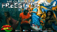 Mr Glamarus - Free Style [Official Music Video] Dancehall 2016