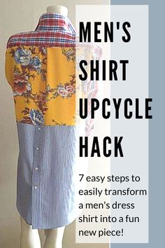 Men's shirts are easy to find at the thrift store and make great up-cycle projects. This is an easy update to make in just 7 steps! Sewing Tutorials, Sewing Crafts, Sewing Projects, Sewing Patterns, Diy Clothing, Sewing Clothes, Remake Clothes, Ropa Upcycling, Recycled Shirts