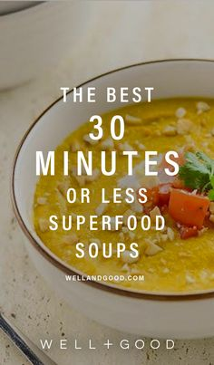 Quick 30 minute healthy soup recipes