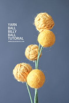 Yarn Billy Ball Flower Tutorial // Delia Creates