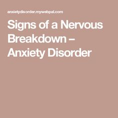 nervous breakdown panic attack