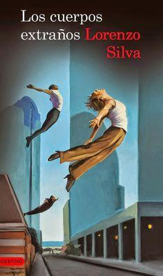 """LOS CUERPOS EXTRAÑOS (LORENZO SILVA). Última novela de la llamada """"trilogía de la corrupción"""", que comenzó con El alquimista impaciente y siguió con La marca del meridiano. Protagonizada por los guardias civiles Bevilacqua y Chamorro."""