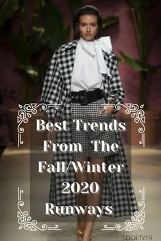 Best Trends From The Fall/Winter 2020 Runways