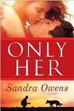 Only Her by Sandra Owens #ad http://amzn.to/1UudW0W