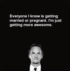 Barney knows how to roll #get #awesome #howimetyourmother #trust #yourself