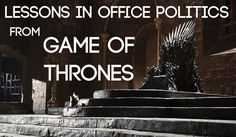Learn how to navigate office politics from Game of Thrones. Read it here: https://www.wrike.com/blog/lessons-office-politics-game-thrones/?utm_medium=socials&utm_campaign=blogposts&utm_source=pinterest