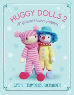 Huggy Dolls 2 Amigurumi Crochet Patterns Sayjais Amigurumi Crochet Patterns Volume 7 -- Details can be found by clicking on the image.