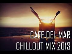Cafe Del Mar ChillOut Mix 2013 HD