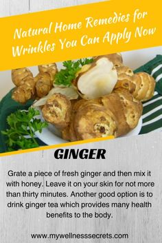 Home Remedies for Wrinkles: Ginger