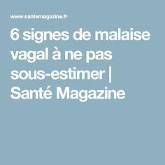 6 signes de malaise vagal à ne pas sous-estimer | Santé Magazine