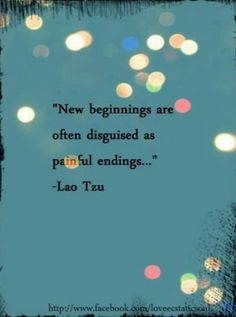 without new beginnings nothing would change.