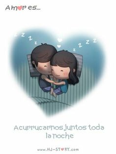 Amor es acurrucarse juntos toda la noche