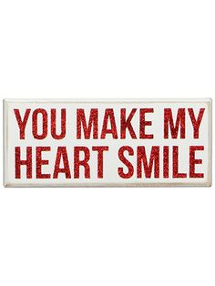 You Make My Heart Smile wooden box sign #valentinesday #sign #decor