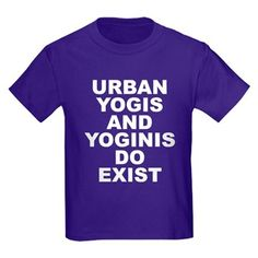 Children's dark color purple t-shirt with Urban Yogis And Yoginis Do Exist theme. They are spiritual men and women that function and work in cities yet takes time throughout the day and week to practice disciplines to reach enlightenment, balance self and purify karma. Available in black, red, navy blue, royal blue, purple; kids x-small, kids small, kids medium, kids large, kids x-large for $23.99. – http://www.cafepress.com/stuyayde