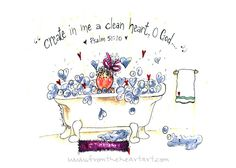 Create in me a clean heart print (Psalm 51)