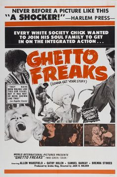 "GHETTO FREAKS/LOVE COMMUNE (1970)""Every white society chick wanted to join his soul family to get in on the integrated action..."""