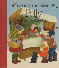 Astrid Lindgren Polly hilft der Großmutter. mit Illustrationen von ilon wikland.