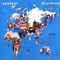 Shop the 1986 US Vinyl release of Dialects by Joe Zawinul at Discogs. New Rock Music, Cool Album Covers, Independent Music, Music People, Blues Rock, World Music, Toot, Music Albums