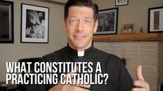 """""""What Constitutes a Practicing Catholic?"""" Mike Schmitz, Ascension Presents -  Actually it's not very hard to be considered a practicing Catholic. But Father Mike tells a wonderful story, along with his teaching.... and that's the good part!"""