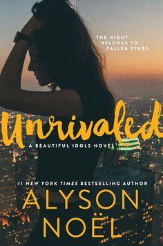 Cover Reveal (redesign): Unrivaled by Alyson Noël - On sale January 31, 2017! #CoverReveal