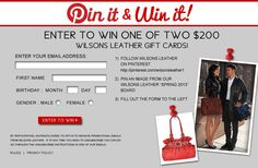 Enter to Win One of Two $200 Wilsons Leather Gift Cards!  view my board:pinterest.com/biskit911/wilsonleatherspring2013pin2winsweeps