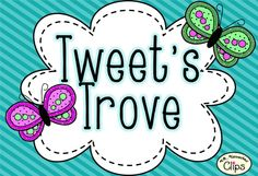 Tweet's Trove (Random Treasures to Share)