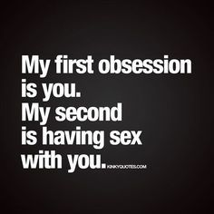 Enjoy naughty quotes about lust, sex and passion from us here at Kinky Quotes! Sexy Quotes For Him, Love Quotes For Her, Romantic Love Quotes, Freaky Quotes, Naughty Quotes, Badass Quotes, Kinky Quotes, Sex Quotes, Qoutes