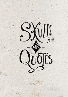 Skulls & Quotes / Bmd Design