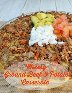 ~ Cheesy Ground Beef and Potato Casserole ~ Layers of scrumptious Potatoes, Ground Beef, Cheese and more ~ Comfort Food and such a quick and easy recipe !