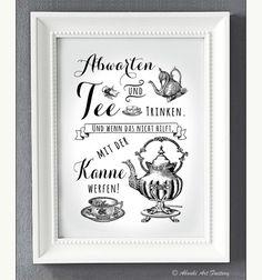 Originaldruck - Kunstdruck A4 Abwarten und Tee trinken - ein Designerstück von AboukiArtFactory bei DaWanda