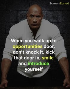 Quote Quotes By Famous People, Knock Knock, How To Introduce Yourself, Dwayne Johnson Quotes, Kicks
