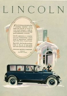 Lincoln Motor Company Automobile Blue - Mad Men Art: The Vintage Advertisement Art Collection Lincoln Motor Company, Ford Motor Company, Advertising Archives, Car Advertising, 1920s Ads, Car Illustration, Illustrations, Ford Lincoln Mercury, Vintage Ads