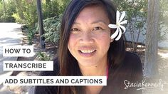 How to Transcribe Add Subtitles and Captions to Your Youtube Video