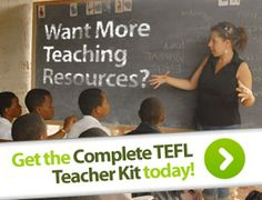 Want More Teaching Resources? Get the Complete TEFL Teacher Kit today!