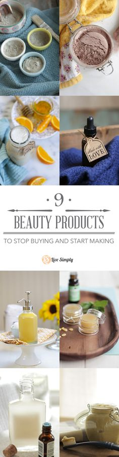 9 simple effective beauty products that you can stop buying and start making in your own home! Easy to follow recipes with natural and organic ingredients!