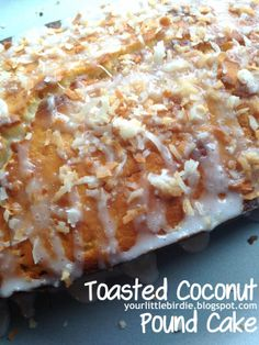 Toasted Coconut Pound Cake Coconut Pound Cakes, Summer Cakes, Little Birdie, Toasted Coconut, How To Make Cake, Macaroni And Cheese, Breakfast Recipes, Brunch, Cooking