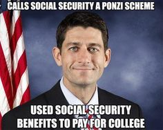 This is unfortunately the truth. It must of taken a lot of Koch money to make him turn his back on the very thing that gave him an education after his father died. I hope his father forgives him, I will not. Vote out this piece of corruption that resides in our congress.