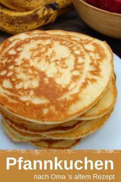 Rezept für leckere Pfannkuchen nach Omas Rezept. Ideal auch für Kleinkinder. Dazu passen super Früchte, oder süßer Belag, genauso wie herzhaftes. #rezept #frühstück #pfannkuchen