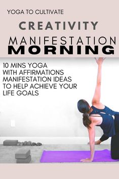 Get yourself going!  TUNE YOUR BODY AND YOUR MIND.  CREATE THE LIFE YOU WANT!  10 mins of yoga with affirmations and manifestation ideas to get your vibration HIGH! #lawofattraction #manifestation #affirmations